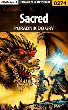 """Sacred - poradnik do gry - Artur """"Roland"""" Dąbrowski - ebook"""