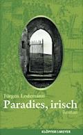 Paradies, irisch - Jürgen Lodemann - E-Book