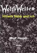 Wolfswelten - Wolf Hamm - E-Book