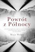Powrót z Północy - Maja Wolny - ebook