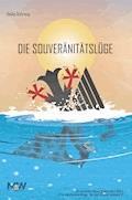 Die Souveränitätslüge - Heiko Schrang - E-Book