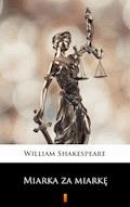 Miarka za miarkę - William Shakespeare - ebook