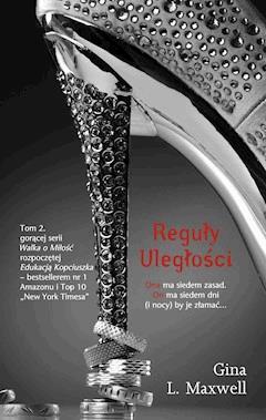 Reguły uległości - Gina L. Maxwell - ebook
