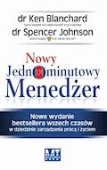 Nowy Jednominutowy Menedżer - Ken Blanchard Spencer Johnson - ebook