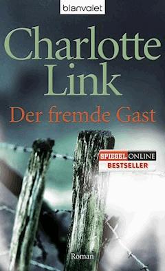 Der fremde Gast - Charlotte Link - E-Book