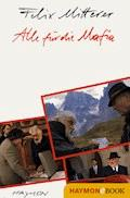 Alle für die Mafia - Felix Mitterer - E-Book