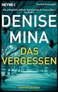 Das Vergessen - Denise Mina - E-Book
