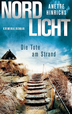 Nordlicht - Die Tote am Strand - Anette Hinrichs - E-Book