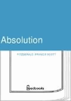 Absolution - Francis Scott Fitzgerald - ebook