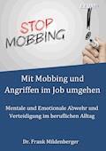 Mit Mobbing und Angriffen im Job umgehen - Frank Mildenberger - E-Book