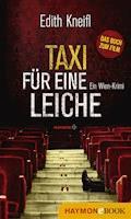 Taxi für eine Leiche - Edith Kneifl - E-Book