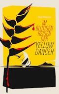 Im blutigen Reigen der Yellow Dancer - Paul Werner - E-Book