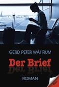 Der Brief - Gerd Peter Währum - E-Book