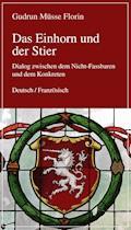 Das Einhorn und der Stier - Gudrun Müsse-Florin - E-Book