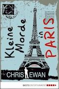 Kleine Morde in Paris - Chris Ewan - E-Book
