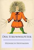 Der Struwwelpeter - Heinrich Hoffmann - E-Book + Hörbüch