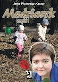 Madziarek. Część I - Anna Pigłowska-Kaczor - ebook