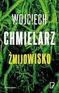 Żmijowisko - Wojciech Chmielarz - ebook