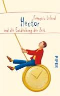Hector und die Entdeckung der Zeit - François Lelord - E-Book