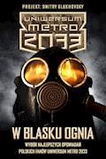 W blasku ognia - PolscyFani UniwersumMetro2033 - ebook