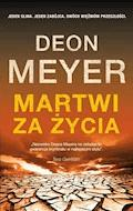 Martwi za życia - Deon Meyer - ebook