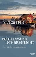 Beim ersten Schärenlicht - Viveca Sten - E-Book