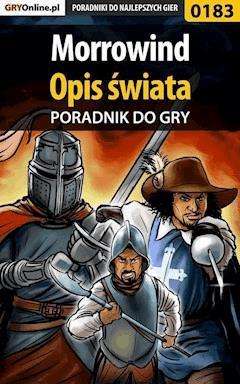 """Morrowind - Opis Świata - poradnik do gry - Piotr """"Ziuziek"""" Deja, Magdalena """"Eijenka"""" Pokorska - ebook"""