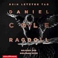 Ragdoll - Dein letzter Tag - Daniel Cole - Hörbüch