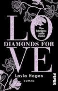 Diamonds For Love – Verhängnisvolle Liebe - Layla Hagen - E-Book