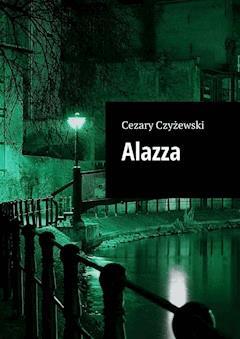 Alazza - Cezary Czyżewski - ebook