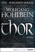 Thor - Wolfgang Hohlbein - E-Book