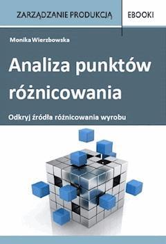 Analiza punktów różnicowania - Monika Wierzbowska - ebook