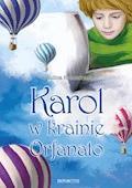 Karol w krainie Orfanato - Ewelina Kościelniak - ebook