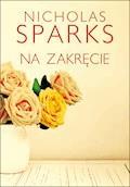 Na zakręcie - Nicholas Sparks - ebook