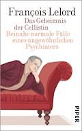 Das Geheimnis der Cellistin - François Lelord - E-Book