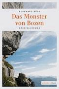 Das  Monster von Bozen - Burkhard Rüth - E-Book