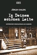 In Deinem schönen Leibe - Jürgen Ehlers - E-Book