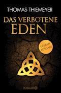 Das verbotene Eden - Thomas Thiemeyer - E-Book