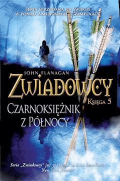 Czarnoksiężnik z Północy - John Flanagan - ebook