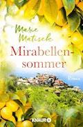 Mirabellensommer - Marie Matisek - E-Book