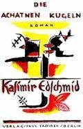 Die Achatnen Kugeln: Roman - Edschmid, Kasimir - E-Book