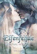Elfenfehde - Zweimal im Leben - Mariella Heyd - E-Book