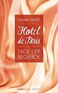 Hotel de Paris - Tage der Begierde - Emma Mars - E-Book