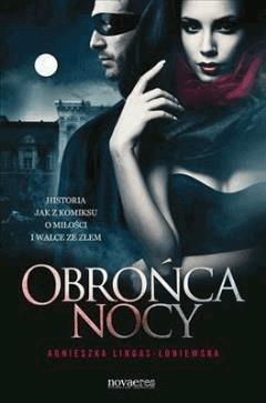 Obrońca nocy - Agnieszka Lingas-Łoniewska - ebook