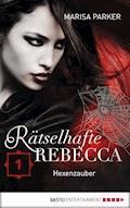 Rätselhafte Rebecca 01 - Marisa Parker - E-Book