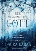 Der verwunschene Gott - Laura Labas - E-Book