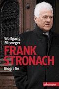 Frank Stronach - Wolfgang Fürweger - E-Book