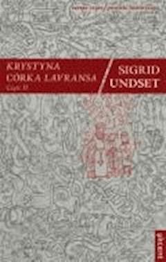 Krystyna córka Lavransa. Część II - Undset, Sigrid - ebook