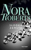 Słodka zemsta - Nora Roberts - ebook