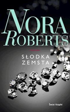 Słodka zemsta - Nora Roberts - ebook